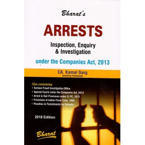 Bharat's Arrests Inspection, Enquiry & Investigation under the Companies Act, 2013 by CA. Kamal Garg